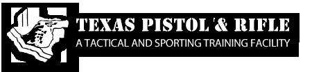 Texas Pistol & Rifle