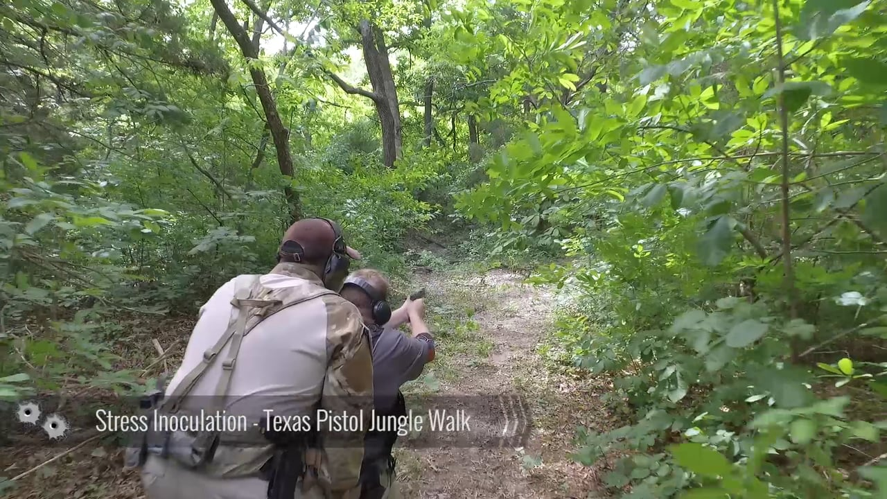 Stress Inoculation – Texas Pistol Jungle Walk